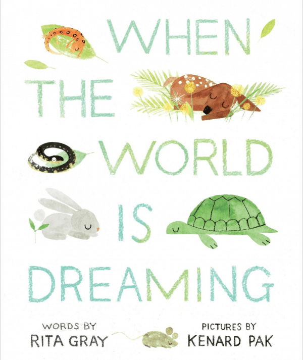 "Children's book titled ""When The World is Dreaming"" that takes a peek into the world of woodland creatures as they ready for bed."