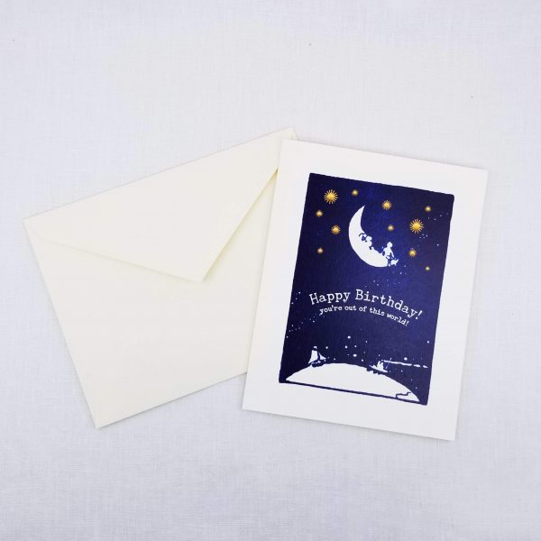Greeting card: Happy Birthday You're Out of This World on front, inside is left blank for a personal message.